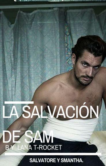 La salvación de Sam.