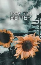 ☼Treat You Better » Shawn M.✓ by bradlait-