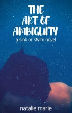 The Art of Ambiguity  by natmarieauthor