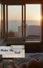{윤민} Make Me Feel [Pause] by bestofmyself