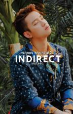 indirect by stillsoo