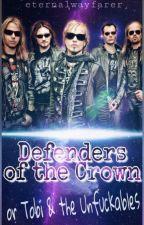 Defenders of The Crown [or Tobi & the Unfuckables] by eternalwayfarer