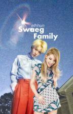 Swaeg Fam | Mean Family  by elhhun