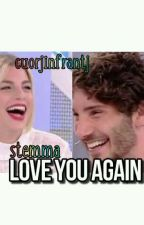 Love You Again [Stemma] by cuorjinfrantj