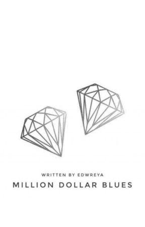 Million Dollar Blues by edwreya