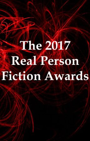 The 2017 Real Person Fiction Awards {OPEN} by SmuttyPariah