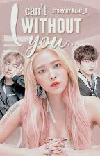 Я не могу без тебя... by Kami_D
