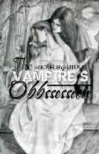 The Vampire's Obssesion by Autums