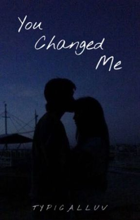 You Changed Me (Kathniel fanfic) [COMPLETE] by JustBeinAPhyxUnicorn
