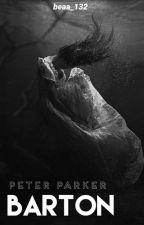 《Barton》// Peter Parker. by beaa_132