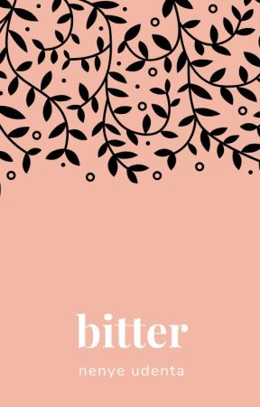 Bitter by April_1403