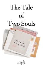 The Tale of Two Souls by ryrian