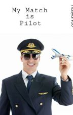 My Match Is Pilot by Naisyahr30