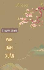 Vạn Dặm Xuân by BiButBong