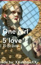 One Girl 5 Loves  by xxalyssiaxx