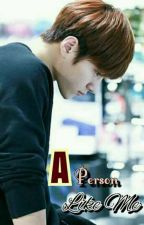 (WooSoo) A Person Like Me by sweetchoco96