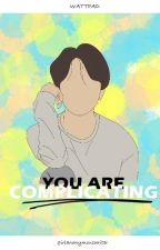 You Are Complicating [Jikook] by girlanonymouswriter
