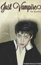 Just a vampire [HunHan] by kipunhun