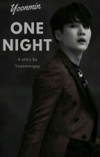 One Night [Yoonmin] by Yoonminigay