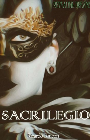 Revealing Dreams - Sacrilegio