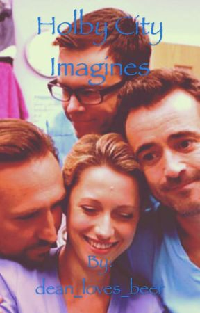 Holby City Imagines by dean_loves_beer