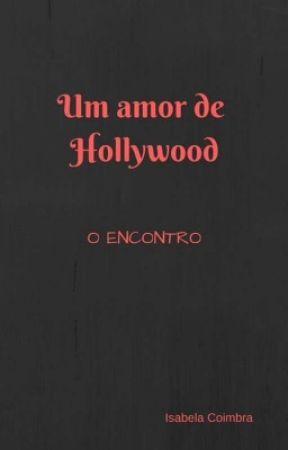 Um amor de Hollywood by isabelacoim