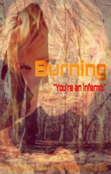Burning (Sequel to The Hunger Games: A New Girl On Fire)