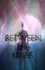 Between The Lines by AnitaSleap