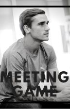 MEETING GAME - [ Antoine Griezmann ] by Julie9807