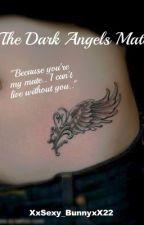 The Dark Angels Mate by Sam_r223