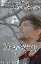 Strawberry swing |Larry Stylinson| by flywithlarry