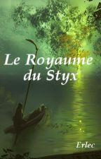 Le Royaume du Styx by Erlec151