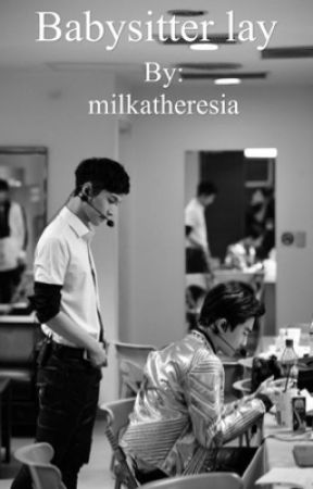 Babysitter Lay | Kpop | Exo by milkatheresia