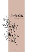 Are you in FRIENDZONE? || Bradley Simpson [ZAWIESZONE] by fallenallenaax