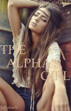 The Alpha's Girl [UNEDITED VERSION] by king_aali
