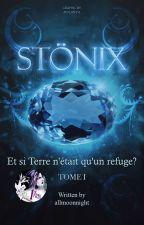STÖNIX | TOME I by allmoonnight