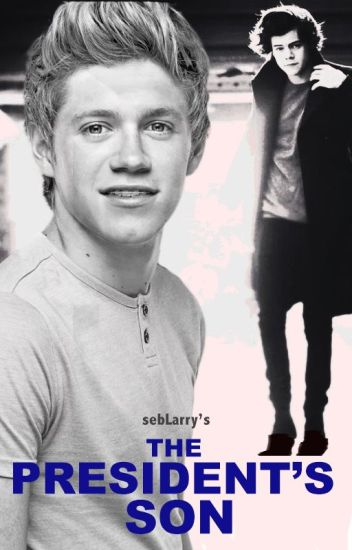 The President's Son [narry]