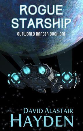 Rogue Starship (Outworld Ranger 1) (Sample) by davidalastairhayden