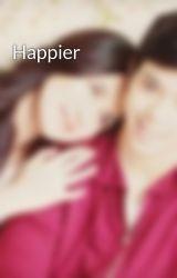 Happier by julielmofiction