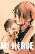 Mí Héroe© [SasuSaku] [Sarada] [Terminada] by -CherryWine