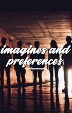 THE 100 IMAGINES AND PREFERENCES by hearteyesmurphy