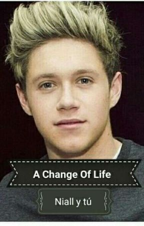 A Change Of Life (Niall Y Tú) by marfer200