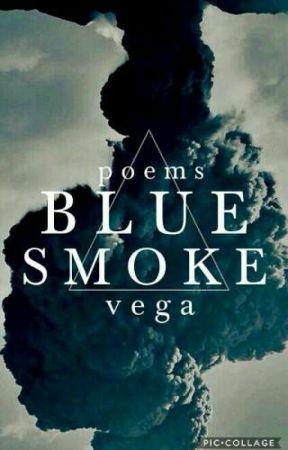 Blue Smoke by dropsofthunder