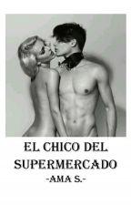 El chico del supermercado- Relato femdom by -Ama-S