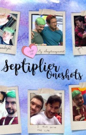 Septiplier Oneshots  by StayClassyCastiel