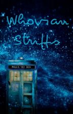 Whovian Stuffs... by Sweetie1012