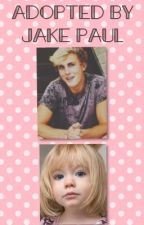 Adopted by Jake Paul (On Hold) by lauren_major02