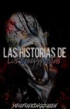 Las Historias De Los Creepypastas by YouFuckingQueen