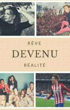 Rêve Devenu Réalité  by grizikids13