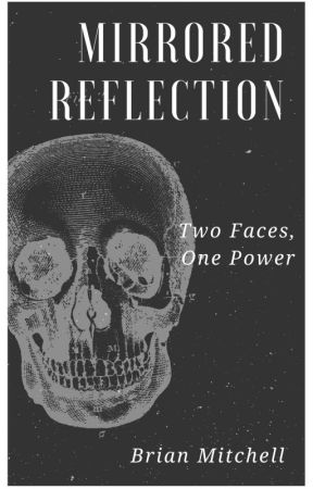 Mirrored Reflection (Short Story Version) by DrMitchellPhD